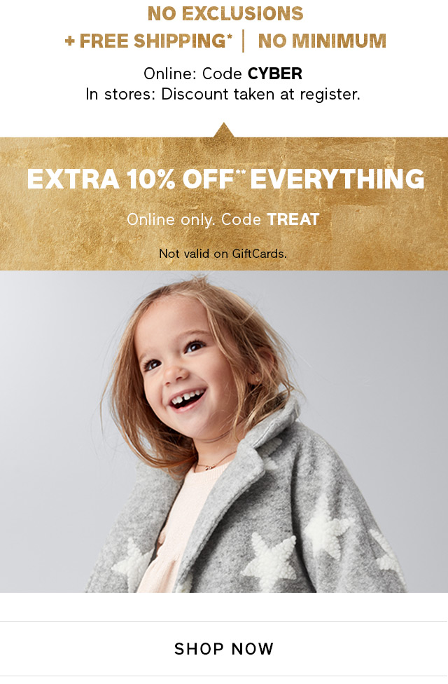 EXTRA 10% OFF** EVERYTHING | SHOP NOW