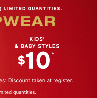 KIDS & BABY STYLES $10*