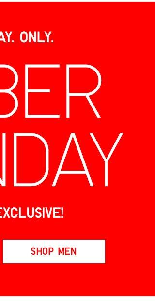 CYBER MONDAY - Online Exclusive! - Shop Men