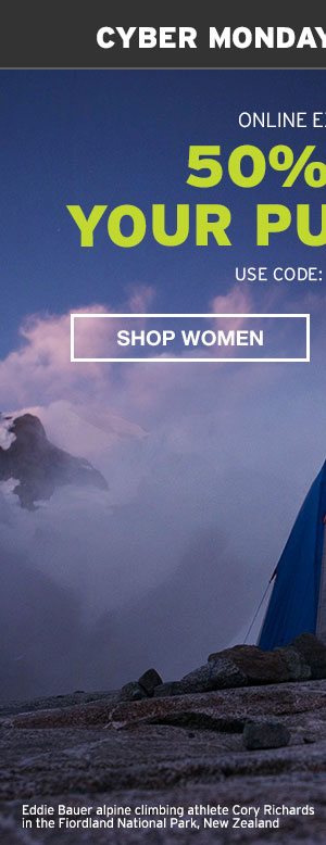 50% OFF YOUR PURCHASE   SHOP WOMEN