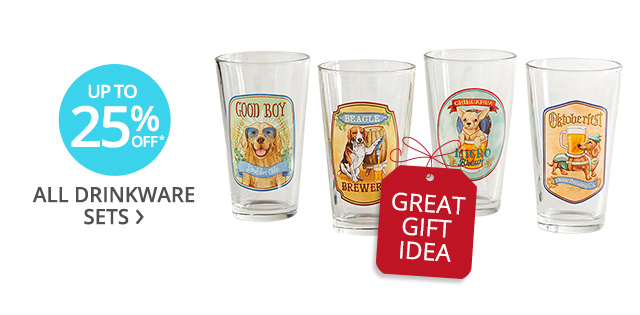 Up to 25% off* all drinwkare sets