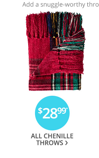 $28.99 all Chenille throws