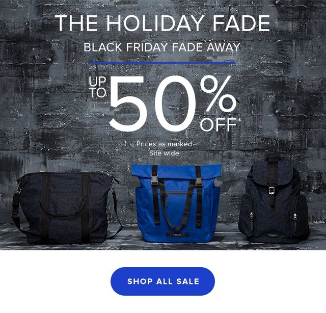 The Holiday Fade - Black Friday Fade Away Up To 50% Off* Prices as marked. Site wide.  Shop All Sale