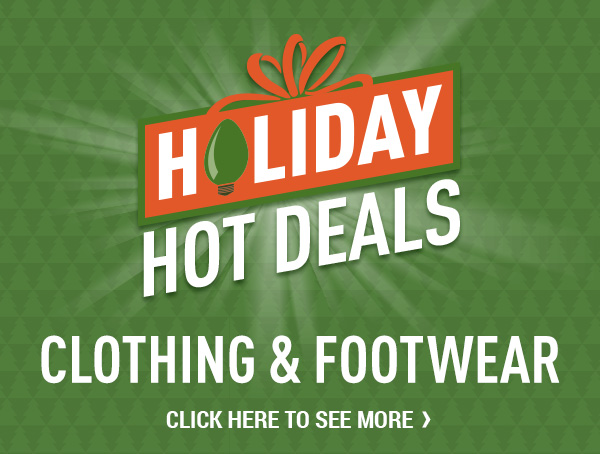 Holiday Hot Deals Clothing & Footwear