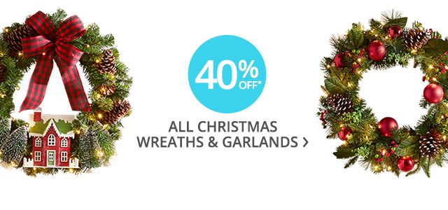 40% off all Christmas wreaths & garlands