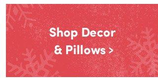 Shop Decor & Pillows