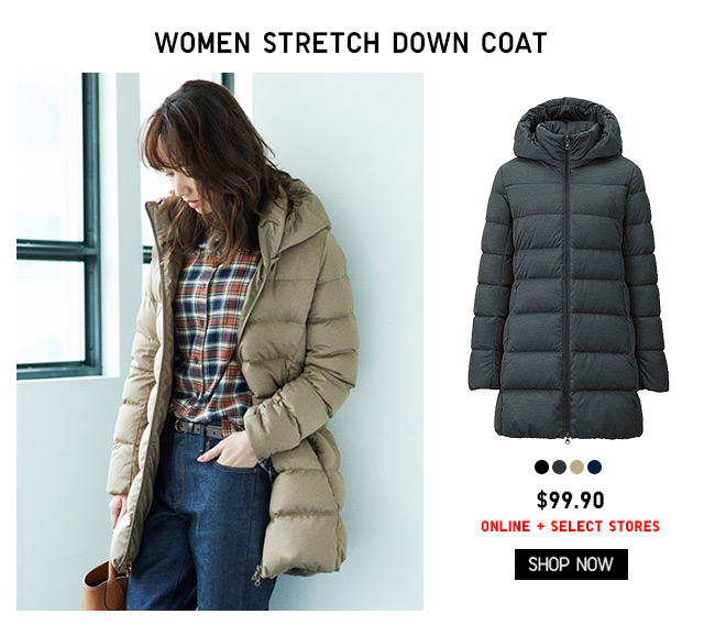 OUTERWEAR - Women Stretch Down Coat $99.90 - ONLINE + SELECT STORES - SHOP NOW