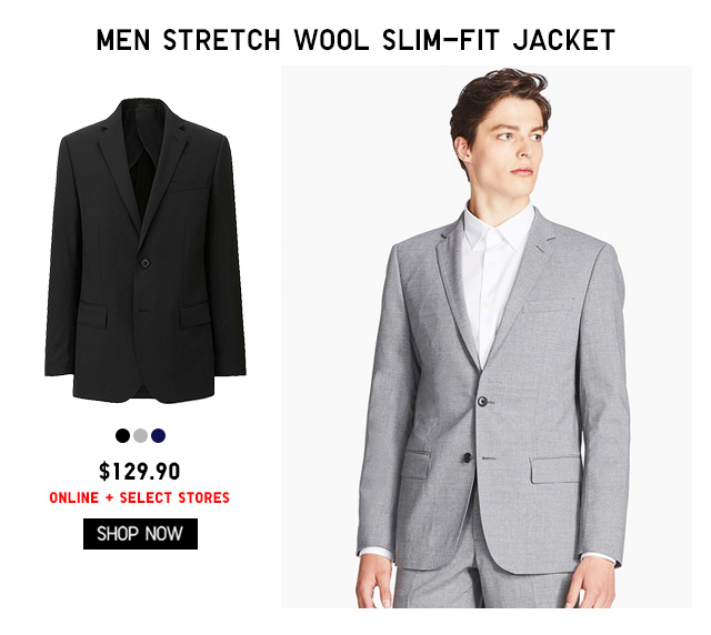 MEN STRETCH WOOL SLIM-FIT JACKET $129.90 - ONLINE EXCLUSIVE + SELECT STORES - SHOP NOW