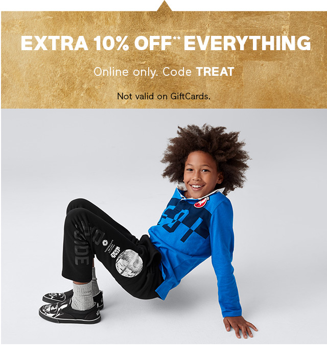 EXTRA 10% OFF** EVERYTHING | Online only. Code TREAT