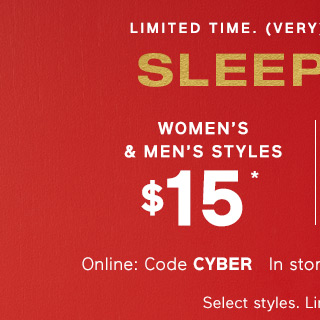 LIMITED TIME. (VERY) LIMITED QUANTITIES. | WOMEN'S & MEN'S STYLES $15*