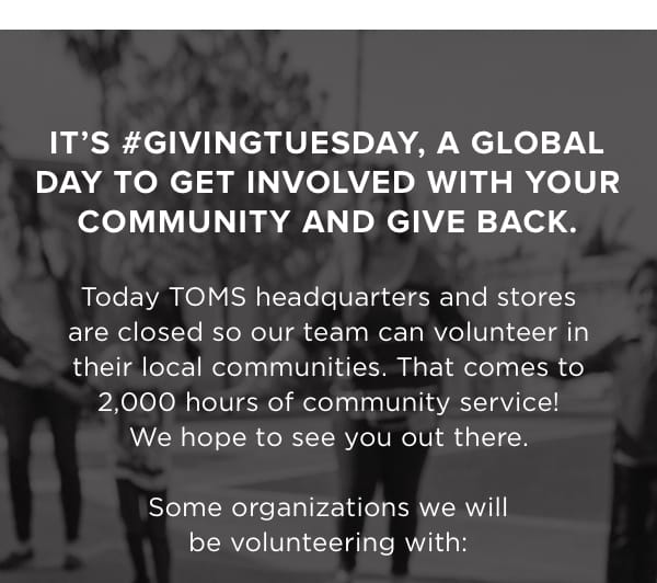 It's #GivingTuesday, a global day to get involved with your community and give back. Some organizations we will be volunteering with: