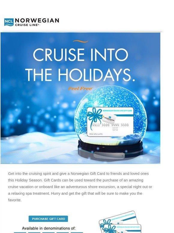 Norwegian Cruise Line Give The Gift Of Cruising With Norwegian