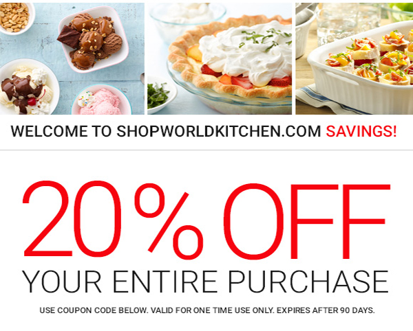 Shop World Kitchen Your 20 Off Coupon Is Enclosed Thanks