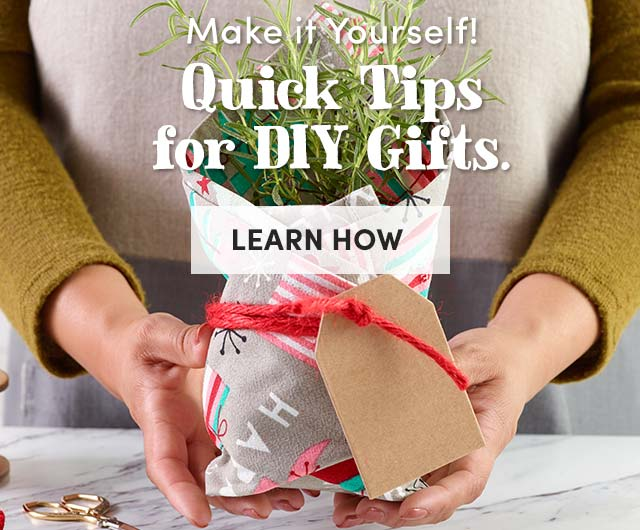 Quick Tips For DIY Gifts