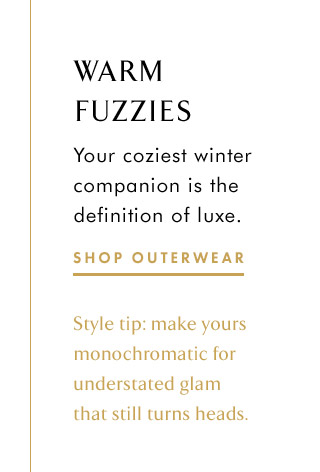 WARM FUZZIES | SHOP OUTERWEAR
