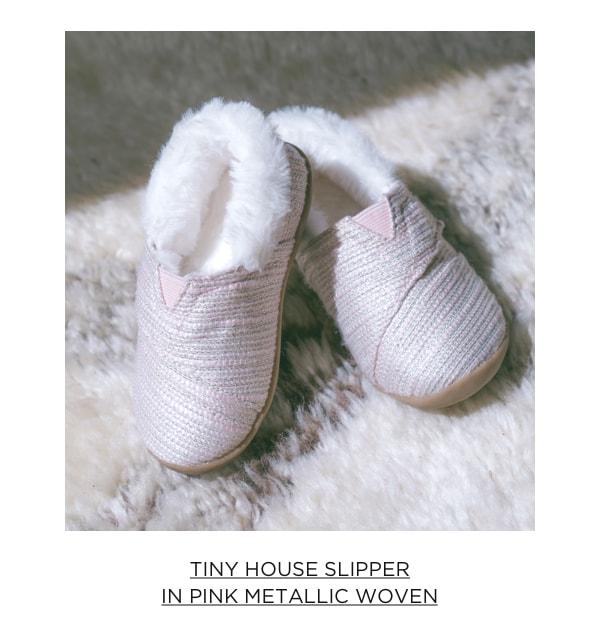 Tiny House Slipper in Pink Metallic Woven