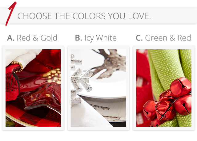 Choose the colors you love