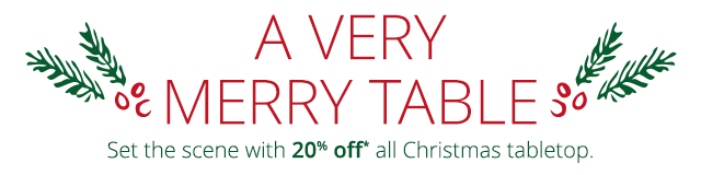 20% off all Christmas tabletop