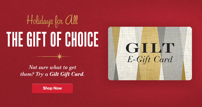 Gilt Gift Card. Shop Now.