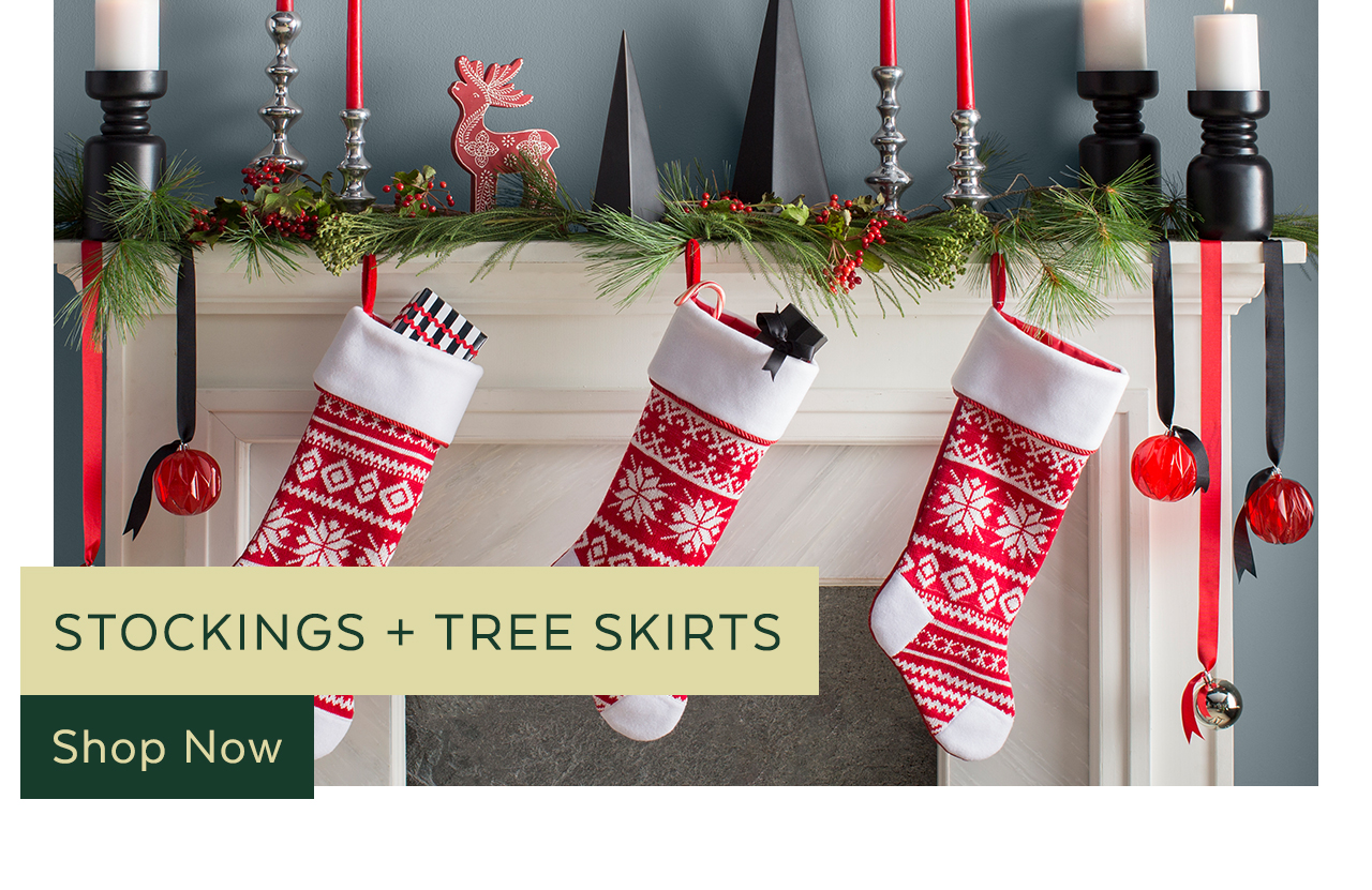 Stockings + Tree Skirts