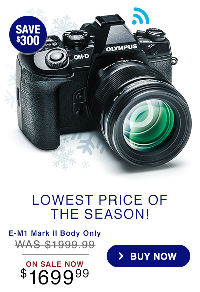 E-M1 Mark II Body Only - ON SALE NOW $1699.99