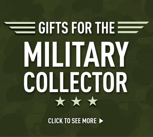Gifts For The Military Collector. Click To See More.