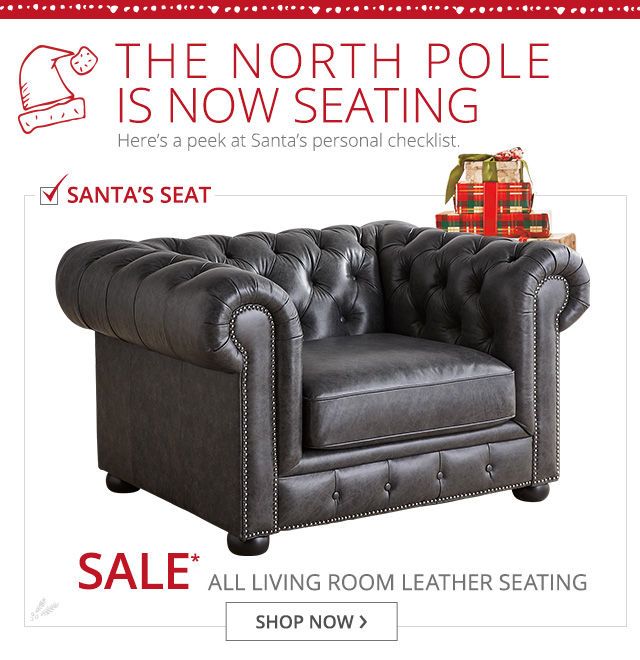The North Pole is now seating. Shop now.