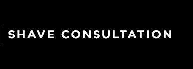 Shave Consultation
