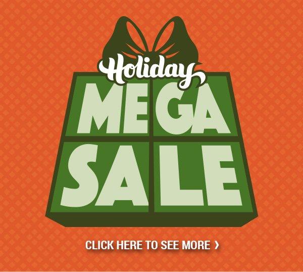 Holiday Mega Sale!