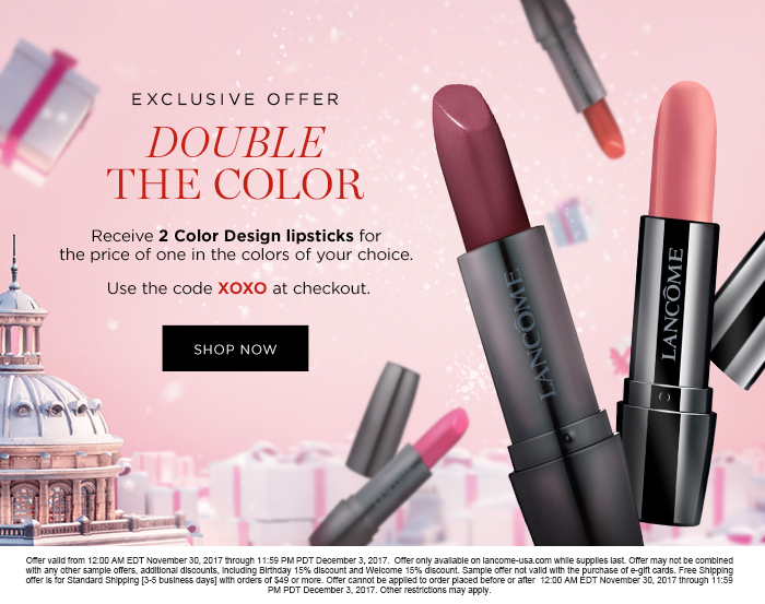 EXCLUSIVE OFFER DOUBLE THE COLOR - SHOP NOW