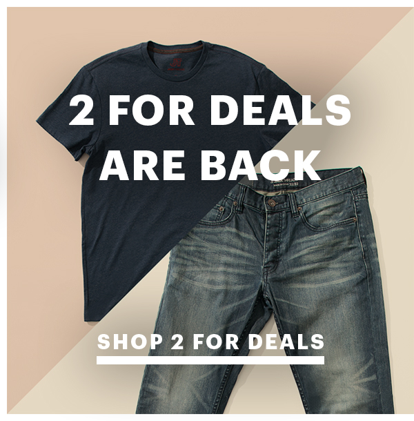 2 For Deals On Tees And Jeans