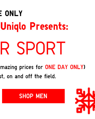 ONLINE ONLY - The 14 Days of Uniqlo Present: JUST FOR SPORT - Shop Men