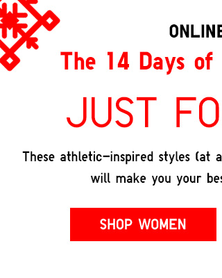 ONLINE ONLY - The 14 Days of Uniqlo Present: JUST FOR SPORT - Shop Women