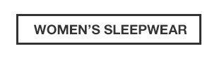 50% OFF ALL SLEEPWEAR | SHOP WOMEN'S SLEEPWEAR