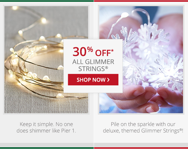 30% off glimmer strings. Shop now.