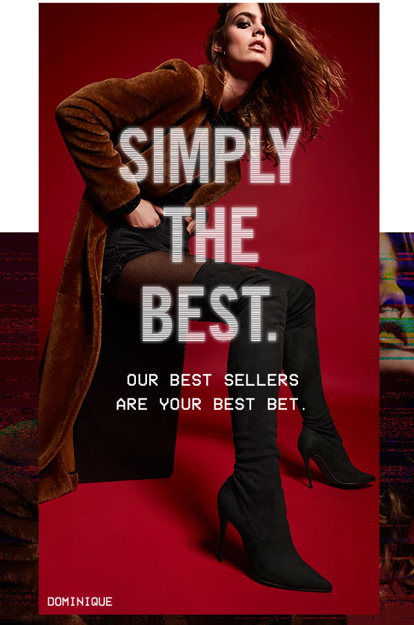 Simply the Best: Our best sellers are your best bet.