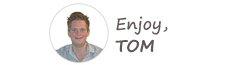 Enjoy, Tom
