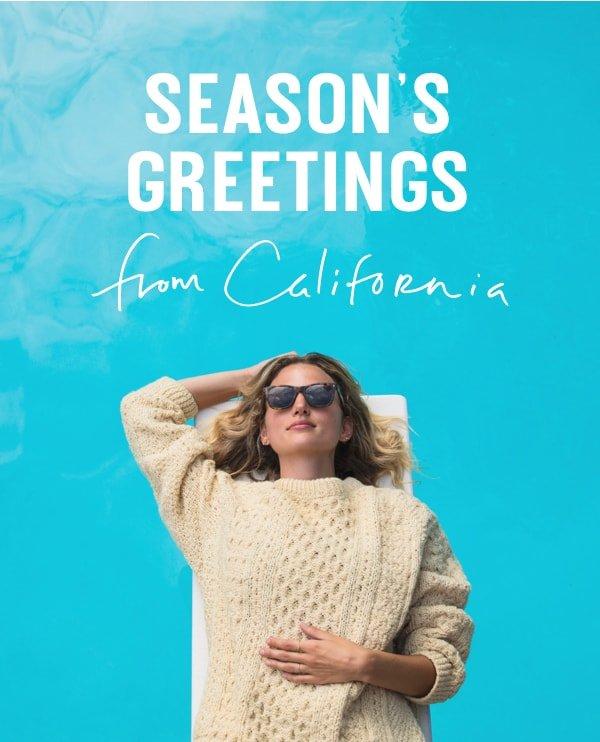 Season's Greetings from California