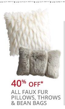 40% off* all faux fur pillows, throws & bean bags