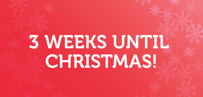 3 weeks until christmas - Weeks Until Christmas
