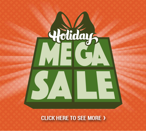 Holiday Mega Sale!