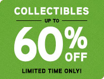Collectibles - Up to 60% Off