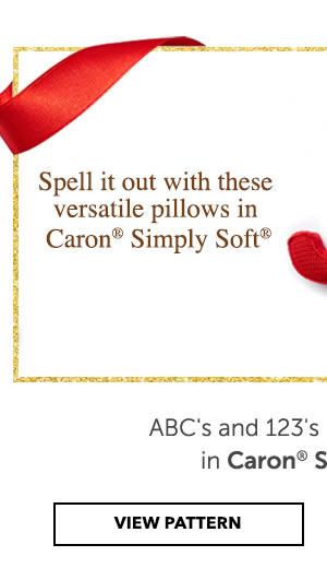 Spell it out with these versatile pillows in Caron Simply Soft. ABCs and 123s Crochet Pillows. VIEW PATTERN.