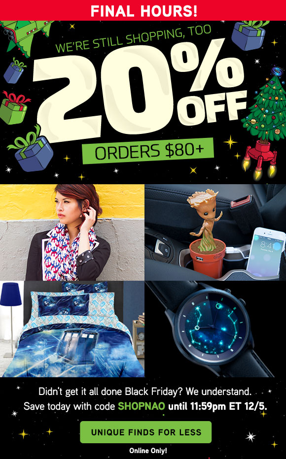 Final Hours for 20% off orders $80+