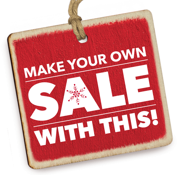 Make Your Own Sale With This!