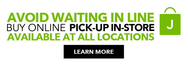 Avoid waiting in line. Buy Online Pick-up In-store available at all locations. LEARN MORE.