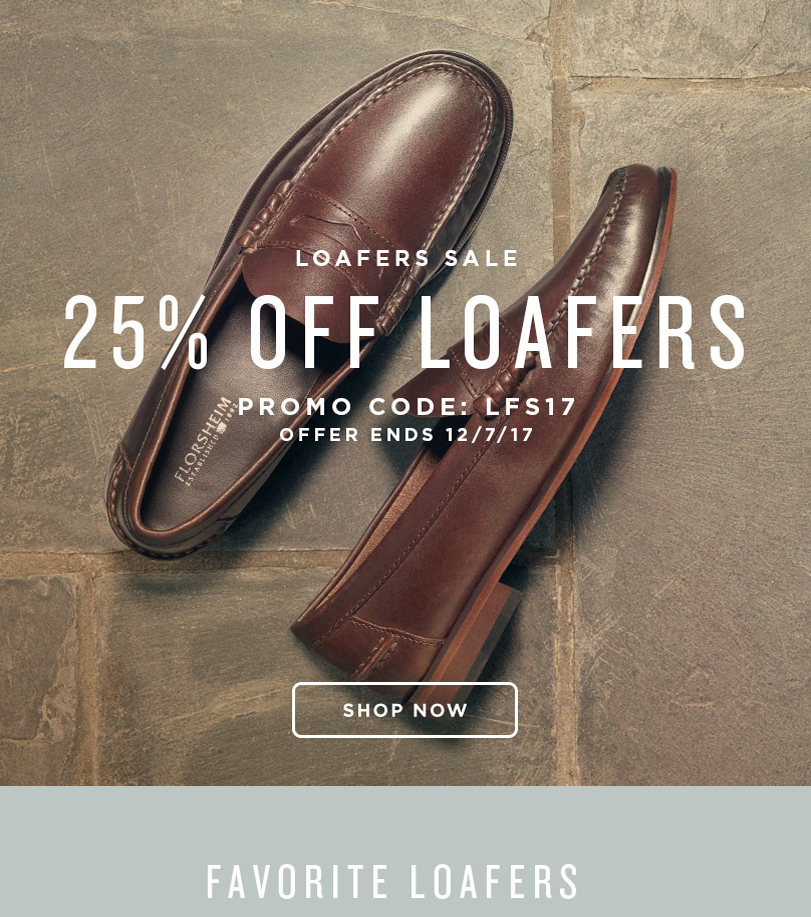 LOAFERS SALE! Take 25% off loafers when you use promo code