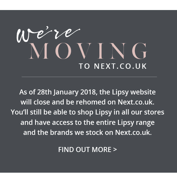 Lipsy is Moving to Next.co.uk