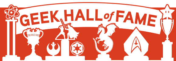 Geek Hall of Fame