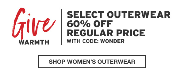 GIVE WARMTH | SHOP WOMEN'S OUTERWEAR
